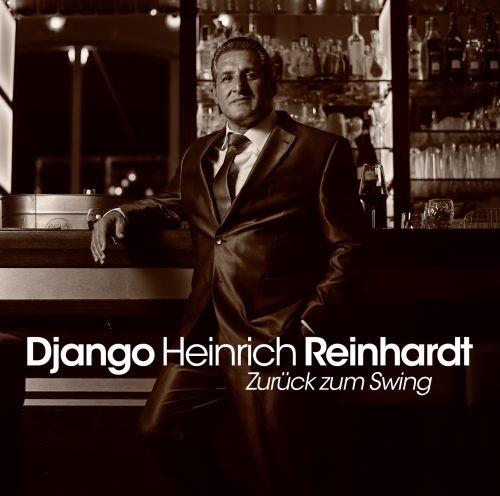 """Django Heinrich Reinhardt """"Zurück zum SWING"""""""